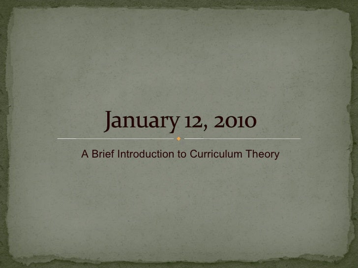 A Brief Introduction to Curriculum Theory