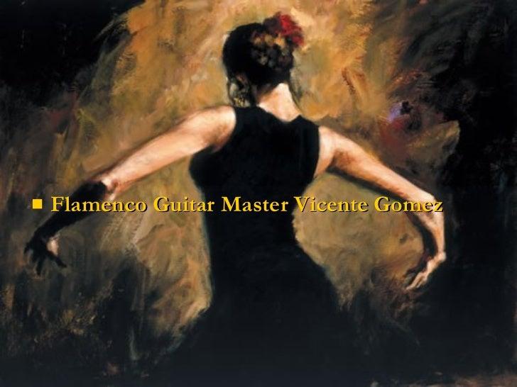 UlliFlamenco Guitar Master Vicente Gomez Li Ul