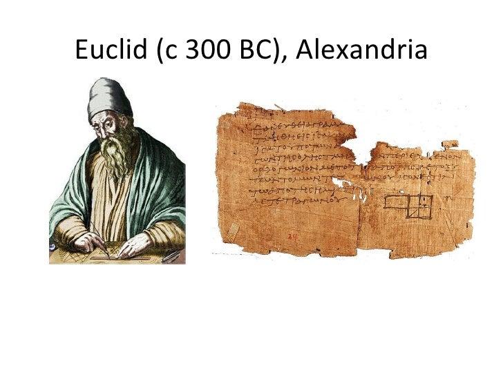 Euclid (c 300 BC), Alexandria