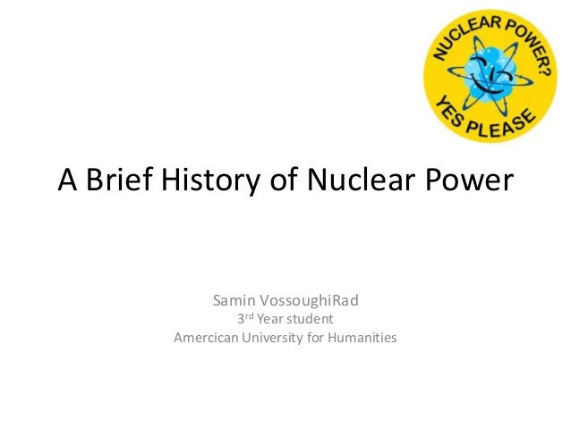 The history and use of nuclear energy