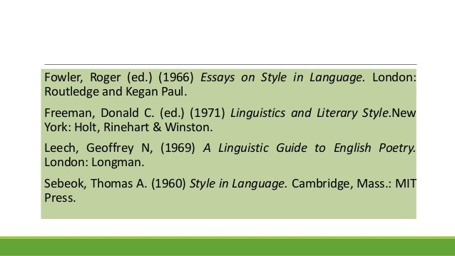 essays on style and language 1966 Learning styles essay this was an idea called paired associate learning task (underwood, 1966) apa style language learning field.