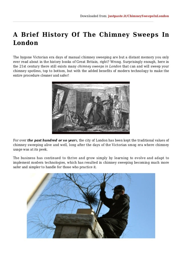 Downloaded from: justpaste.it/ChimneySweepsInLondon A Brief History Of The Chimney Sweeps In London The bygone Victorian e...