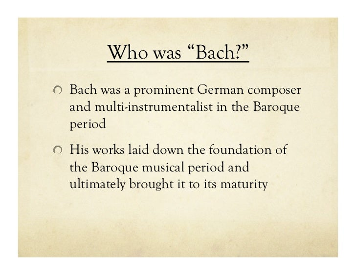 a biography of js bach essay Below is an essay on johann sebastian bach biography from anti essays, your source for research papers, essays, and term paper examples throughout the history of music, many great composers, theorists, and instrumentalists have left indelible marks and influences that people today look back on to admire and aspire to.