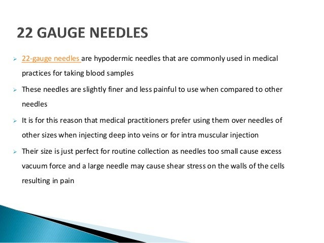 A brief introduction to 22 gauge needle