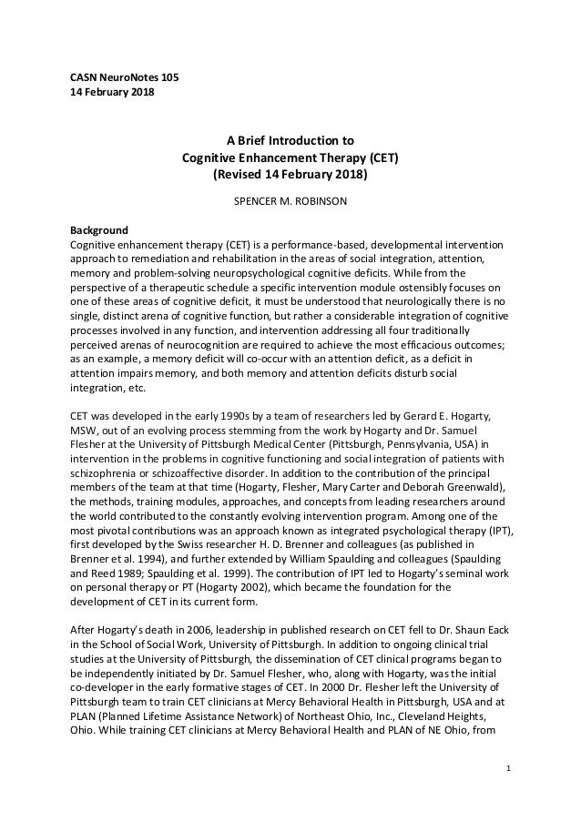 1 CASN NeuroNotes 105 14 February 2018 A Brief Introduction to Cognitive Enhancement Therapy (CET) (Revised 14 February 20...