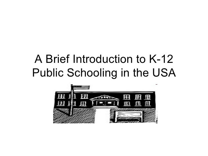 A Brief Introduction to K-12 Public Schooling in the USA