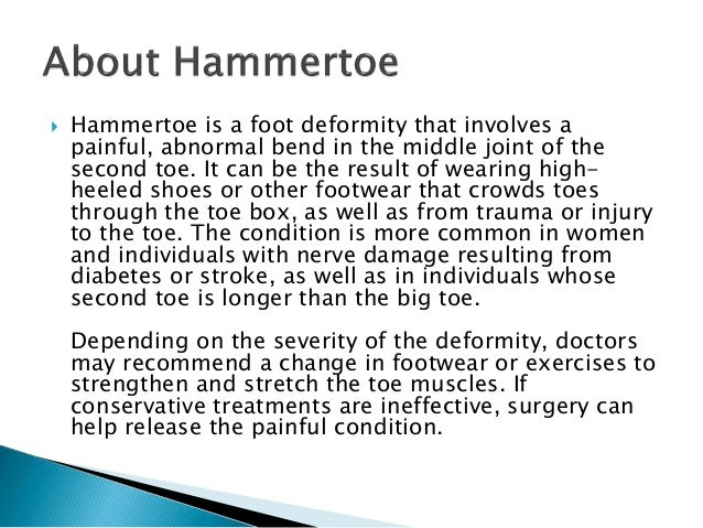 A Brief Overview of Hammertoe Slide 3