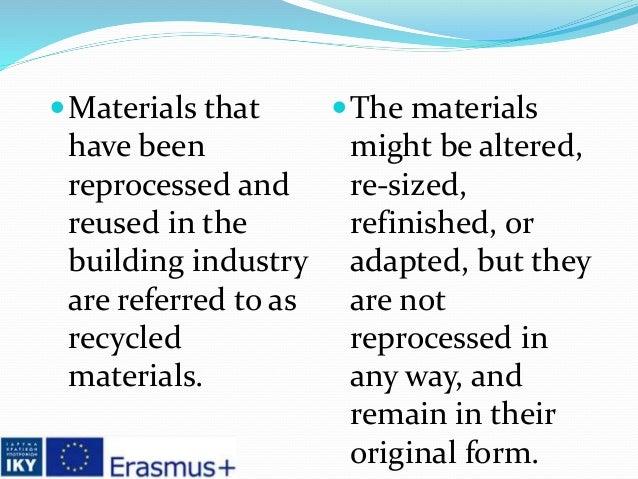 reclaimed materials Slide 3