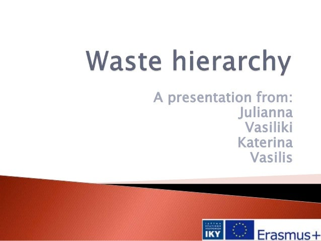 A presentation from: Julianna Vasiliki Katerina Vasilis