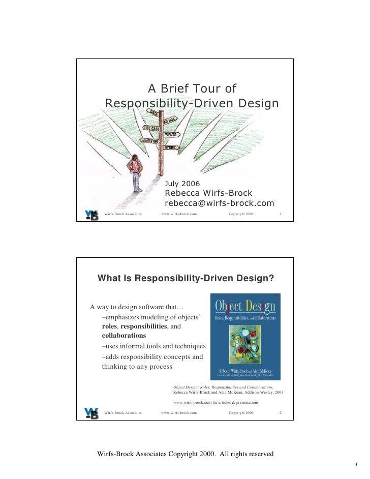 ! quot;     Wirfs-Brock Associates   www.wirfs-brock.com                  Copyright 2006           1       What Is Respons...