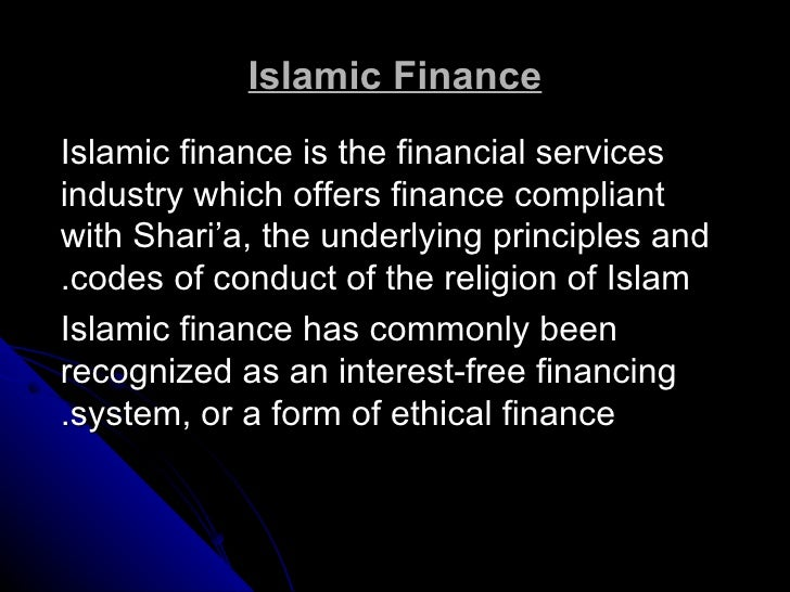 perspective on islamic finance A critical perspective on the principles of islamic finance focusing on sharia compliance and arbitrage by james garner published 25 march, 2016.