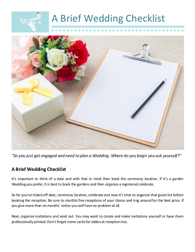 """A Brief Wedding Checklist """"So you just got engaged and need to plan a Wedding. Where do you begin you ask yourself?"""" A Bri..."""