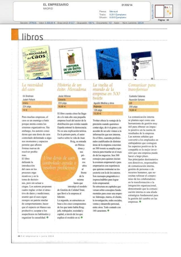 01/06/14EL EMPRESARIO MADRID Prensa: Mensual Tirada: 8.291 Ejemplares Difusión: 8.006 Ejemplares Página: 44 Sección: OTROS...