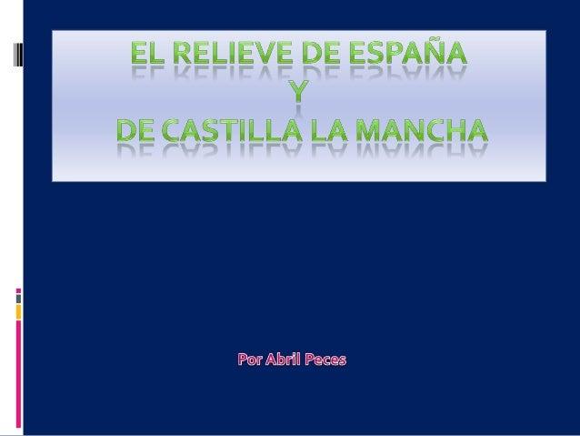El territorio de España  España está formada por: • La mayor parte de la Península Ibérica. •Las ciudades autonómicas de C...