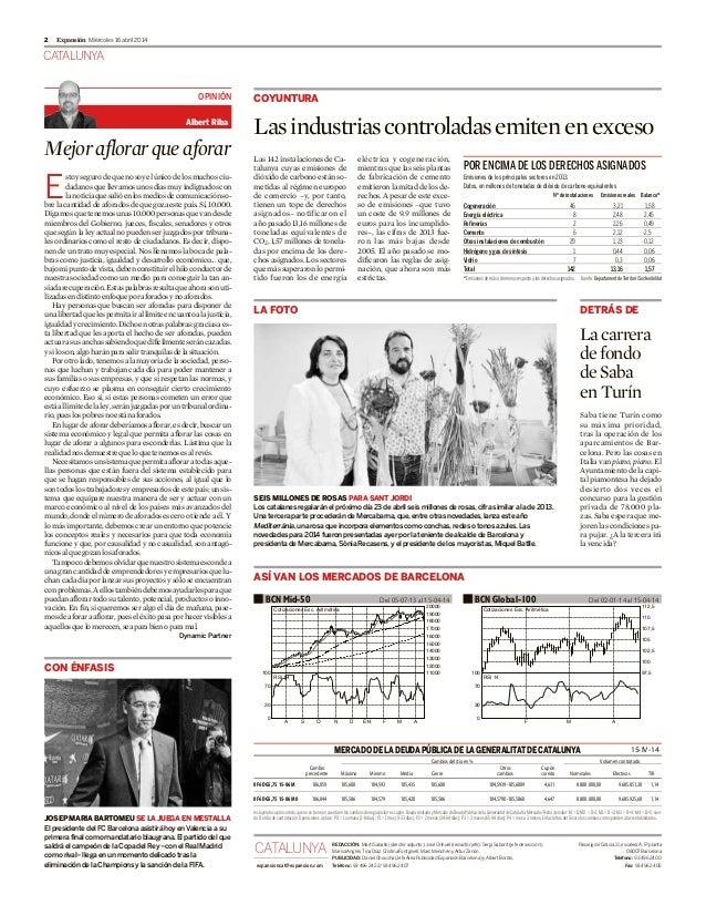 CATALUNYA Miércoles 16 abril 20142 Expansión Mejoraflorarqueaforar E stoysegurodequenosoyelúnicodelosmuchosciu- dadanosque...