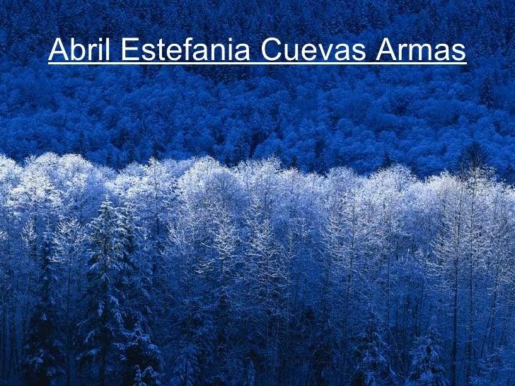 Abril Estefania Cuevas Armas