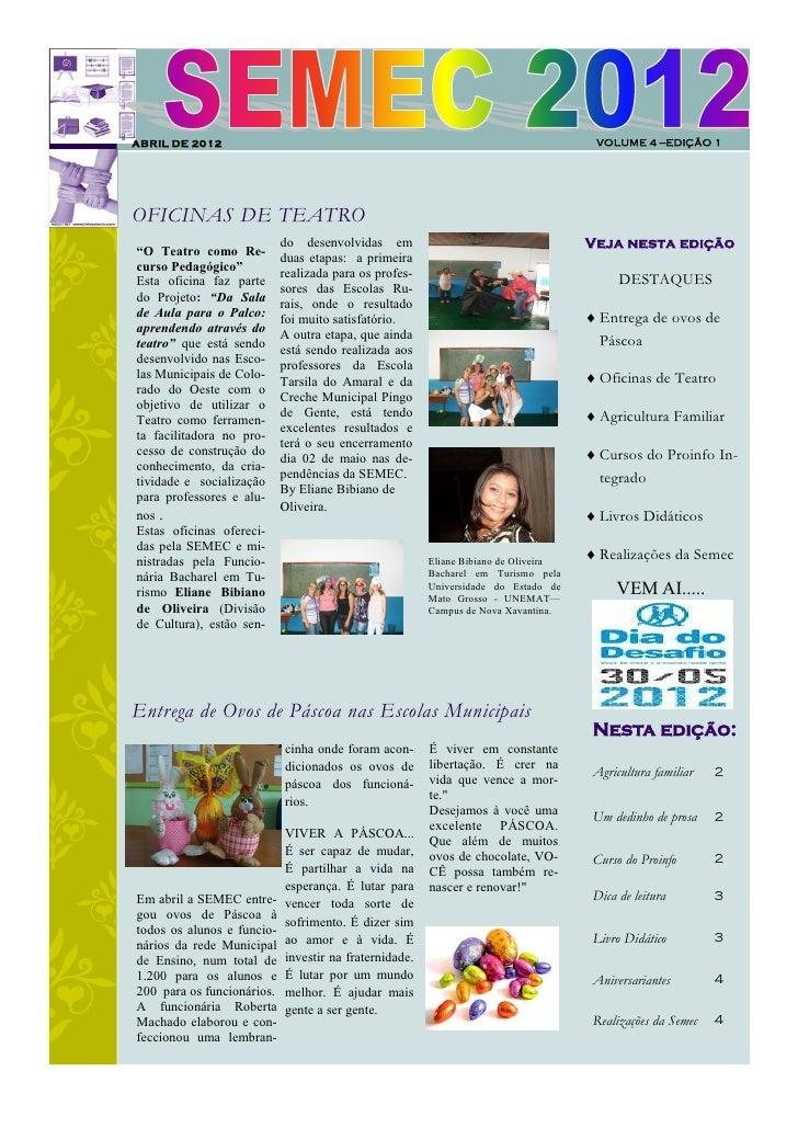 ABRIL DE 2012                                                                         VOLUME 4 —EDIÇÃO 1OFICINAS DE TEATRO...