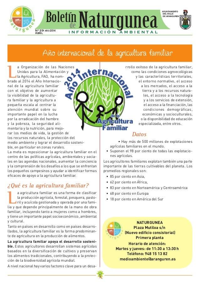 11 L a Organización de las Naciones Unidas para la Alimentación y la Agricultura, FAO, ha nom- brado al 2014 el Año Intern...
