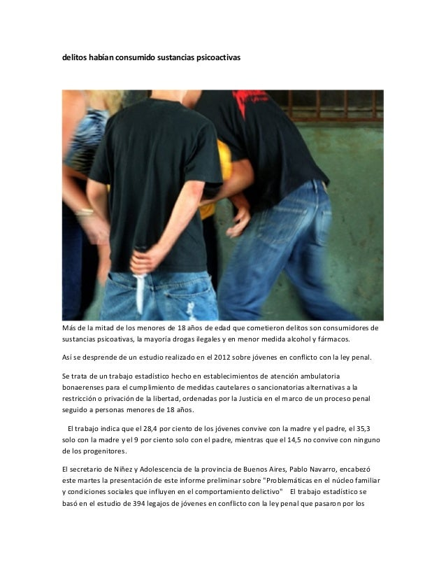 delitos habían consumido sustancias psicoactivasMás de la mitad de los menores de 18 años de edad que cometieron delitos s...