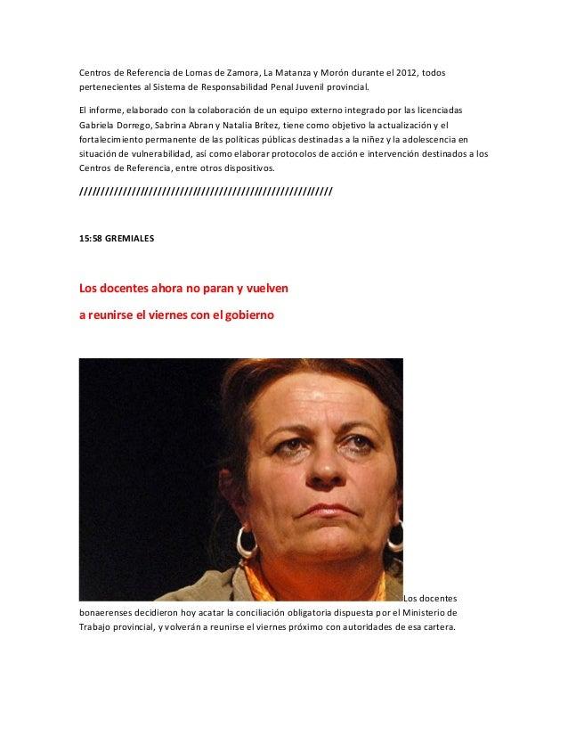 Centros de Referencia de Lomas de Zamora, La Matanza y Morón durante el 2012, todospertenecientes al Sistema de Responsabi...