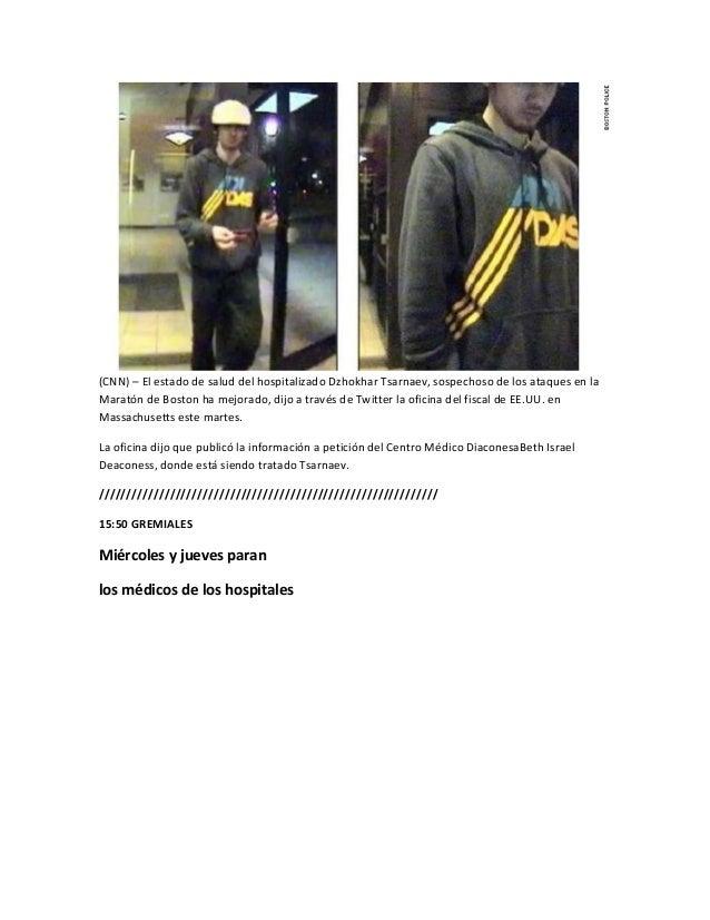 (CNN) – El estado de salud del hospitalizado Dzhokhar Tsarnaev, sospechoso de los ataques en laMaratón de Boston ha mejora...