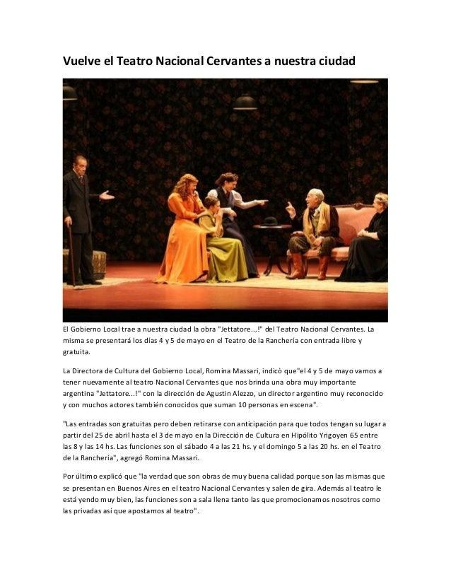 """Vuelve el Teatro Nacional Cervantes a nuestra ciudadEl Gobierno Local trae a nuestra ciudad la obra """"Jettatore...!"""" del Te..."""