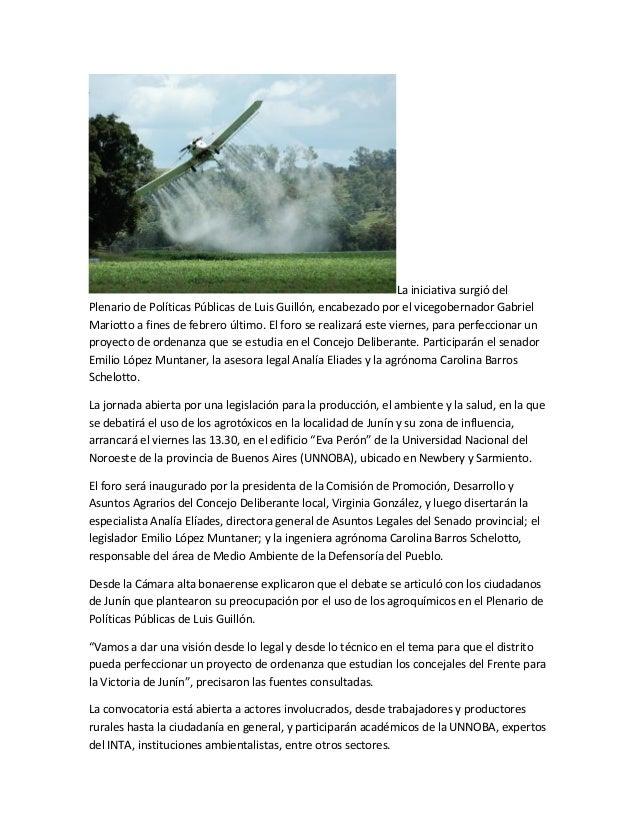 La iniciativa surgió delPlenario de Políticas Públicas de Luis Guillón, encabezado por el vicegobernador GabrielMariotto a...