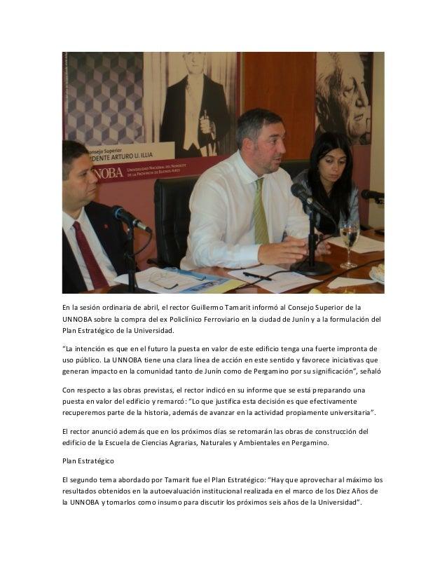 En la sesión ordinaria de abril, el rector Guillermo Tamarit informó al Consejo Superior de laUNNOBA sobre la compra del e...