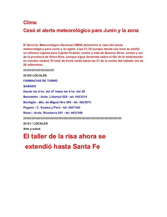 ClimaCesó el alerta meteorológico para Junín y la zonaEl Servicio Meteorológico Nacional (SMN) determinó el cese del alert...