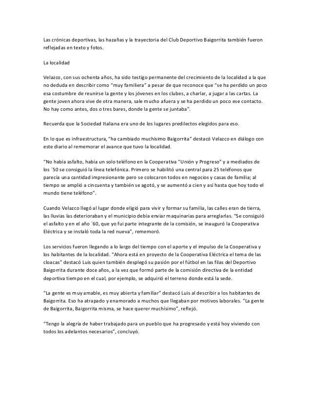 Las crónicas deportivas, las hazañas y la trayectoria del Club Deportivo Baigorrita también fueronreflejadas en texto y fo...