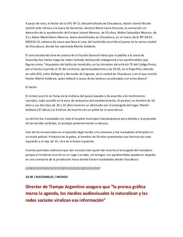 A pesar de esto, el titular de la UFIJ Nº 11 descentralizada de Chacabuco, doctor Daniel Nicolaisolicitó este viernes a la...