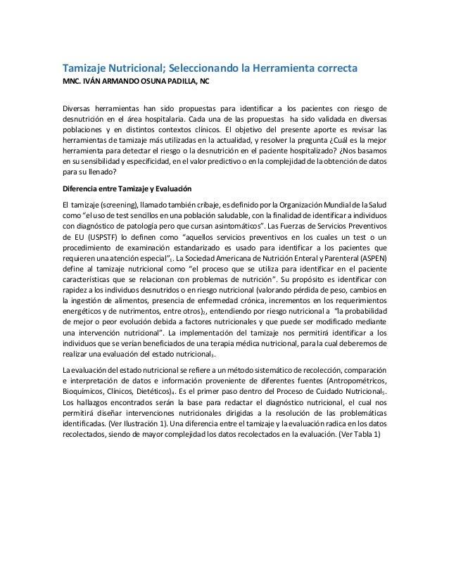 Tamizaje Nutricional; Seleccionando la Herramienta correcta MNC. IVÁN ARMANDO OSUNA PADILLA, NC Diversas herramientas han ...
