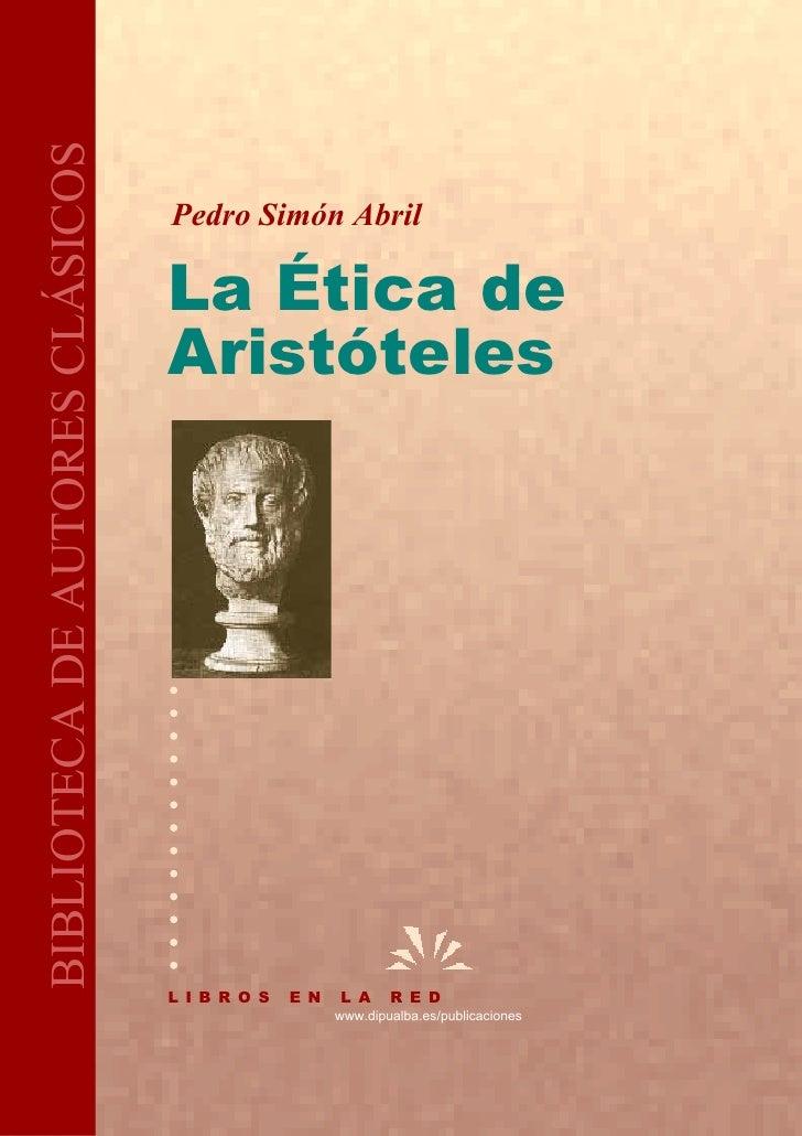 Abril  pedro_simon_-_la_etica_de_aristoteles