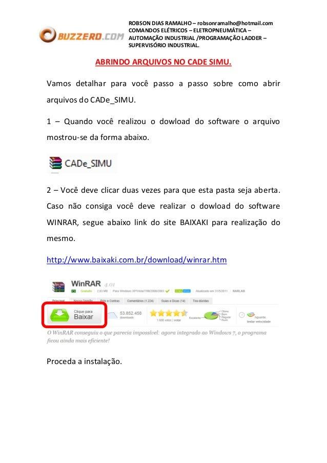 ROBSON DIAS RAMALHO – robsonramalho@hotmail.com COMANDOS ELÉTRICOS – ELETROPNEUMÁTICA – AUTOMAÇÃO INDUSTRIAL /PROGRAMAÇÃO ...