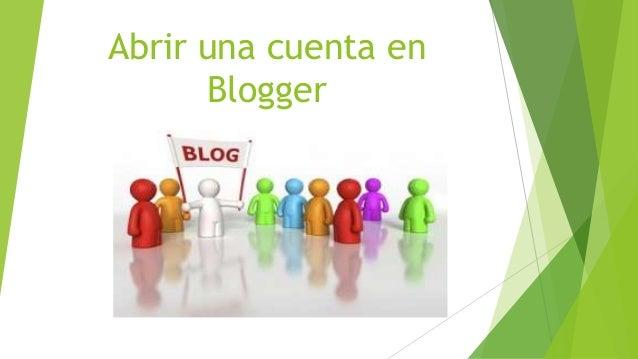 Abrir una cuenta en Blogger