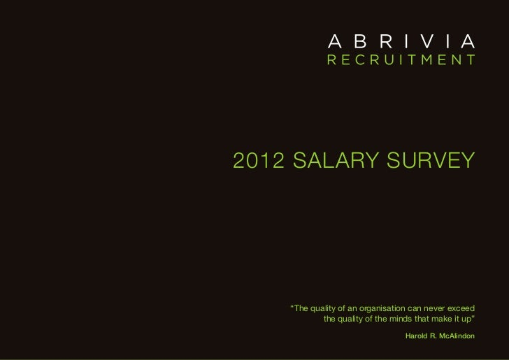 """2012 Salary Survey                              """"The quality of an organisation can never exceed                          ..."""