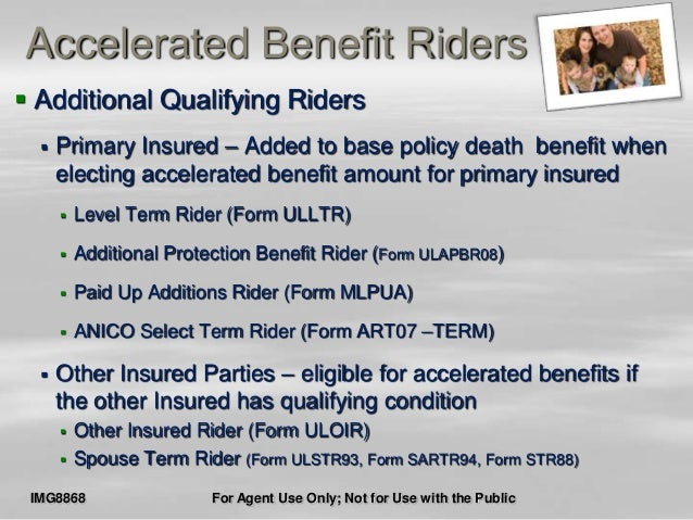 accelerated death benefit Living Benefits Anico ABR presentation 080813a