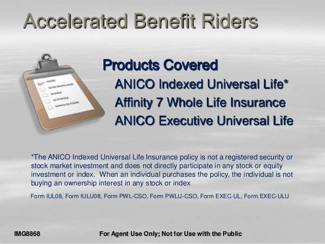 Living Benefits Anico ABR presentation 080813a
