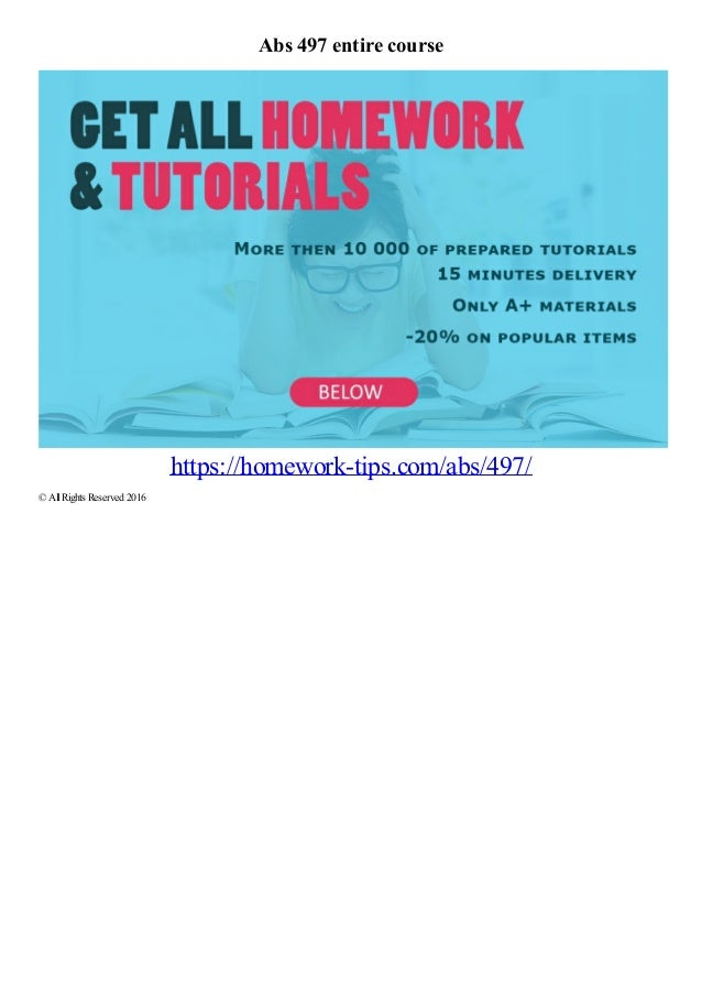 Abs 497 entire course https://homework-tips.com/abs/497/ © AllRights Reserved 2016