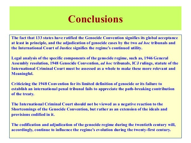 an analysis of the cases of genocide in the creation of an international criminal court 16062015 without full worldwide support, the international criminal court often cannot bring perpetrators of crimes against humanity to justice.