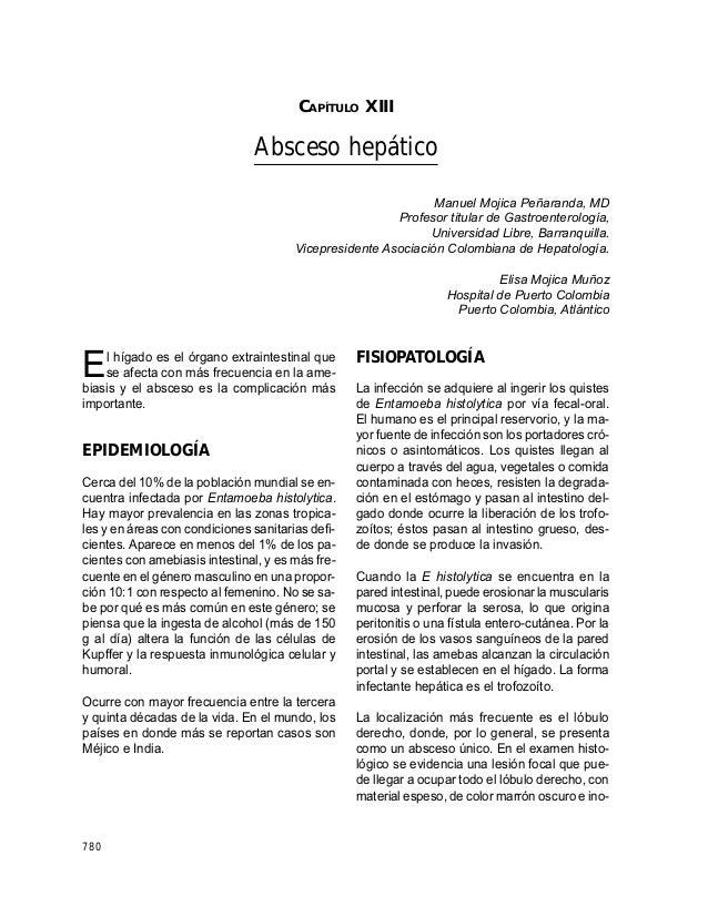 GUÍAS PARA MANEJO DE URGENCIAS 780 CAPÍTULO XIII Absceso hepático Manuel Mojica Peñaranda, MD Profesor titular de Gastroen...