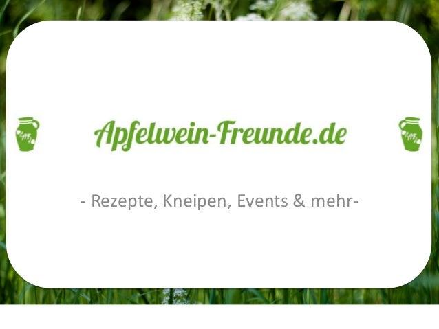 APFELWEIN-FREUNDE.DE - Rezepte, Kneipen, Events & mehr-