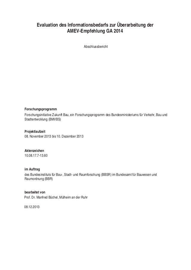 Evaluation des Informationsbedarfs zur Überarbeitung der AMEV-Empfehlung GA 2014 Abschlussbericht  Forschungsprogramm Fors...