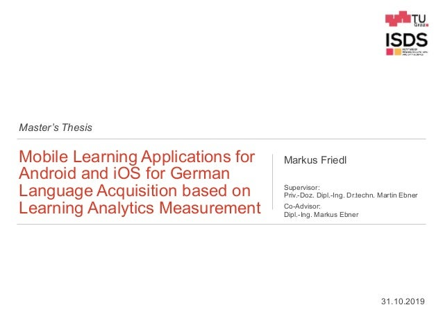 Master's Thesis Mobile Learning Applications for Android and iOS for German Language Acquisition based on Learning Analyti...