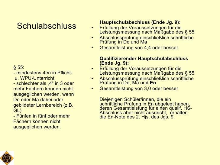 <ul><li>Schulabschluss </li></ul><ul><li>Hauptschulabschluss (Ende Jg. 9):   </li></ul><ul><li>Erfüllung der Voraussetzung...