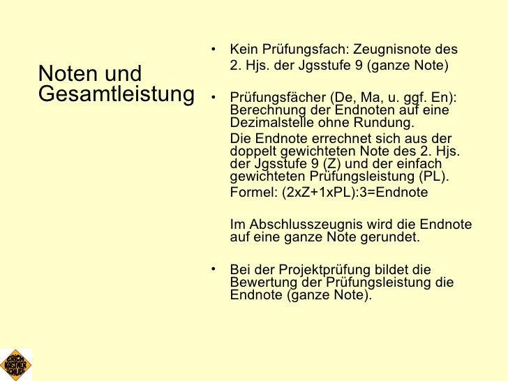 <ul><li>Noten und Gesamtleistung </li></ul><ul><li>Kein Prüfungsfach: Zeugnisnote des  </li></ul><ul><li>2. Hjs. der Jgsst...