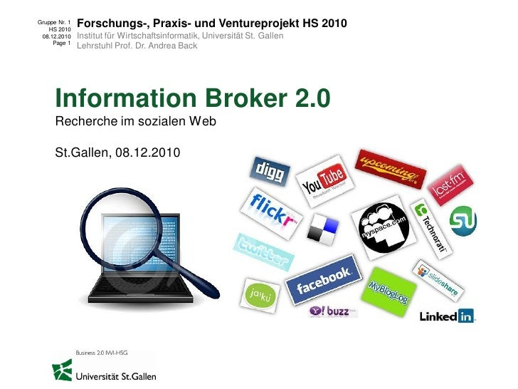 Gruppe Nr. 1    HS 2010               Forschungs-, Praxis- und Ventureprojekt HS 2010 08.12.2010    Institut für Wirtschaf...