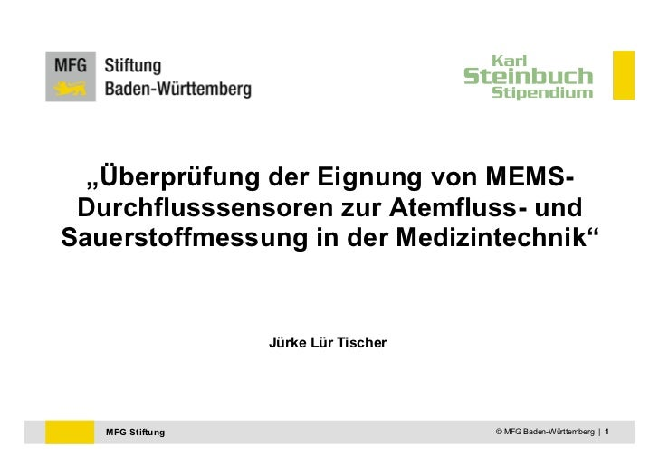 """""""Überprüfung der Eignung von MEMS- Durchflusssensoren zur Atemfluss- undSauerstoffmessung in der Medizintechnik""""          ..."""
