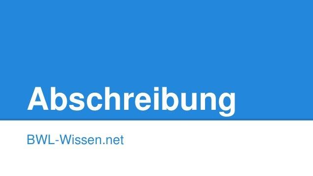 Abschreibung BWL-Wissen.net
