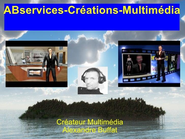 ABservices-Créations-Multimédia Créateur Multimédia Alexandre Buffat